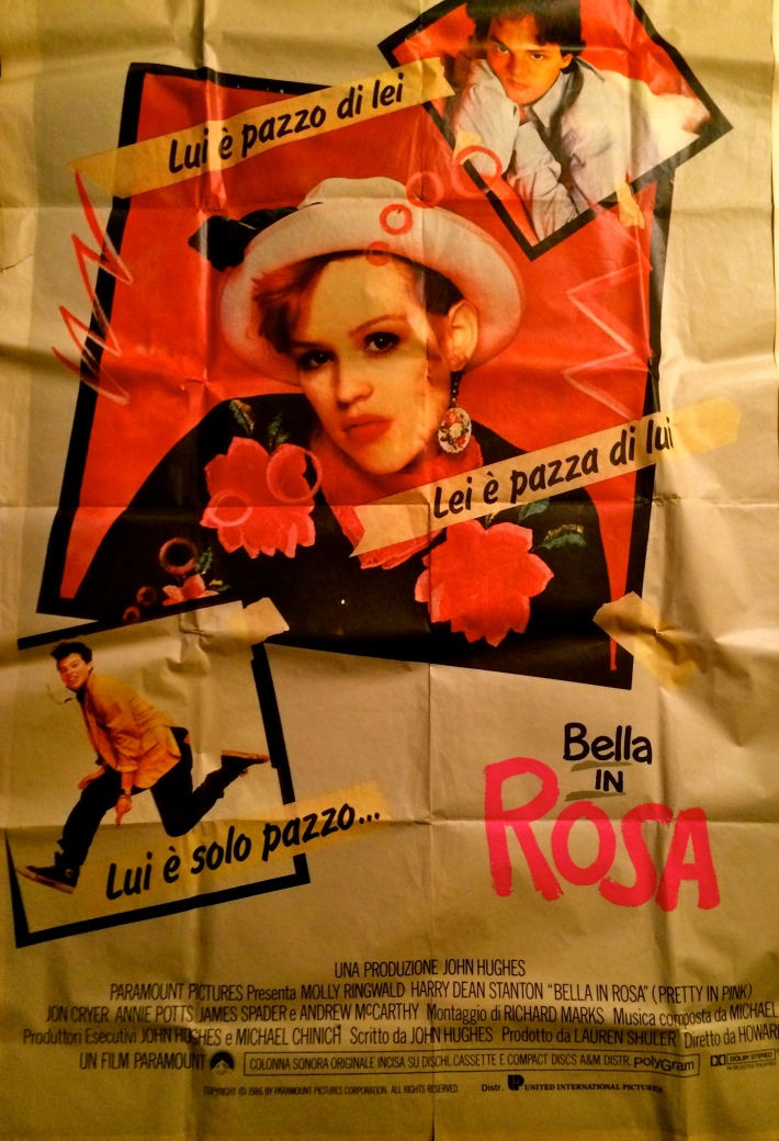 Years before I lived in Italy, my Italian Pretty In Pink poster adorned my student walls